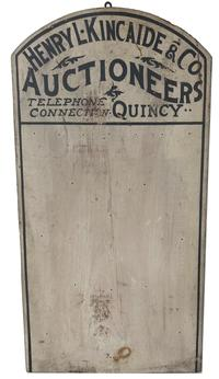 RM976 Advertisement Board used to post notices for upcoming auctions by �Henry L Kincaide & Co Auctioneers� �Telephone Connection: Quincy�. One board construction in original black and oyster white paint with solid red paint on the back. Overall measurements are: 30½� tall x 15¾� wide x 7/8� deep.