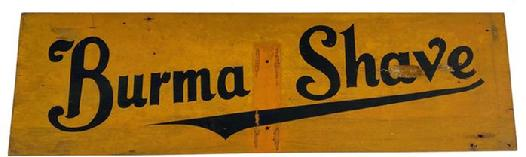 F93 Early 20th century road side wooden sign for  Burma-Shave bautiful mustard back ground with black letters painted on one  board two sided