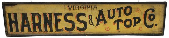 "C356 Early 20th century two sided  Virginia wooden trade sign for Harness and auto top Co. wonderful colors, of  yellow and black with red high lights, painted on board  with applied molding held in place with square head nails. One side is showing weathering from where it hung on the sided of building, the other side's paint is really bright and colorful.  this company made top for auto and harness for Horses. Measurements are: 73"" long x 16""tall"